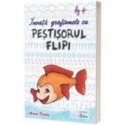 Exersez semne grafice cu Pestisorul Flipi pentru 4 ani, Maria Verdes, CABA