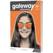 Gateway to the World A1 plus. Students Book