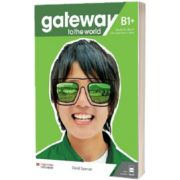 Gateway to the World B1 plus. Students Book with Students App and Digital Students Book