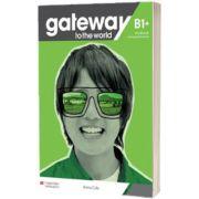Gateway to the World B1 plus Workbook With Digital Workbook