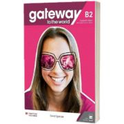 Gateway to the World B2 Students Book with Students App and Digital Students Book