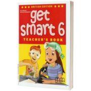 Get Smart 6 - Teacher's book, Marileni Malkogianni, MM PUBLICATIONS