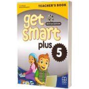 Get Smart Plus 5 Teacher's Book British Edition, Marileni Malkogianni, MM PUBLICATIONS