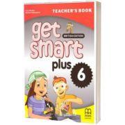 Get Smart Plus 6 Teacher's Book British Edition, Marileni Malkogianni, MM PUBLICATIONS