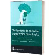 Ghid practic de abordare a urgentelor neurologice, Aura Cristina Panea, MEDICALA
