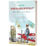 Henri Mathias Berthelot, prietenul Romaniei. Editie bilingva romana-franceza, Mihaela Simina, CREATIVO