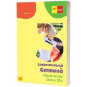 Limba Germana. Caietul elevului. Clasa a III-a