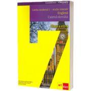 Limba moderna 1, studiu intensiv, engleza. Caietul elevului pentru clasa a VII-a, Vicki Anderson, ART GRUP EDUCATIONAL