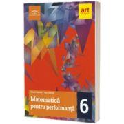 Matematica pentru performanta, clasa a VI-a, Eduard Dancila, ART GRUP EDUCATIONAL