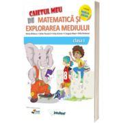 Matematica si explorarea mediului, caietul elevului pentru clasa I. Varianta EDP 2 - Constanta Balan, Mirela Mihaescu, INTUITEXT