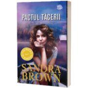 Pactul tacerii, Sandra Brown, LIRA