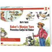 Povestea gaitei lui Baker. Bakers bluejay yarn, Mark Twain, PARALELA 45