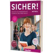 Sicher! aktuell B2. 2 Kurs und Arbeitsbuch mit MP3-CD zum Arbeitsbuch, Lektion 7-12, Susanne Schwalb, HUEBER