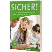 Sicher! C1. 1 Kurs und Arbeitsbuch mit CD-ROM zum Arbeitsbuch, Lektion 1-6, Susanne Schwalb, HUEBER