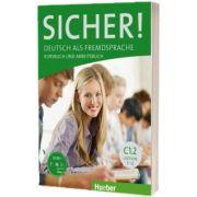Sicher! C1. 2 Kurs und Arbeitsbuch mit CD-ROM zum Arbeitsbuch, Lektion 7-12, Susanne Schwalb, HUEBER