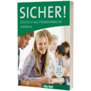 Sicher! C1 Kursbuch, Susanne Schwalb, HUEBER