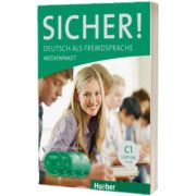 Sicher! C1 Medienpaket 2 Audio-CDs und 2 DVDs zum Kursbuch, Susanne Schwalb, HUEBER