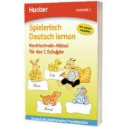 Spielerisch Deutsch lernen. Rechtschreib-Ratsel fur das 1. Schuljahr Buch