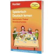 Spielerisch Deutsch Lernen. Wortschatz Trainer. Grundwortschatz, Marion Techmer, HUEBER