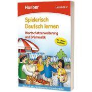 Spielerisch Deutsch lernen. Wortschatzerweiterung und Grammatik. Lernstufe 2 Buch
