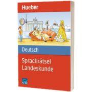 Sprachratsel Deutsch. Landeskunde Buch A2-B2, HUEBER