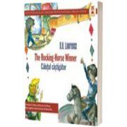The rocking- Horse winner. Calutul castigator, D. H. Lawrence, PARALELA 45