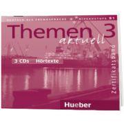 Themen aktuell 3. Zertifikatsband 3 Audio-CDs Hortexte, Dorte Weers, HUEBER
