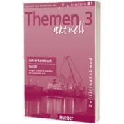 Themen aktuell 3. Zertifikatsband Lehrerhandbuch Teil B, Dorte Weers, HUEBER