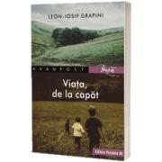 Viata, de la capat, Grapini Leon-Iosif, PARALELA 45