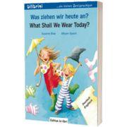 Was ziehen wir heute an? Kinderbuch Deutsch-Englisch, Susanne Bose, HUEBER