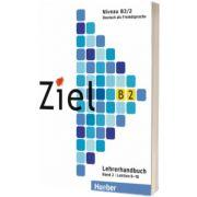 Ziel B2. Band 2. Lektion 9 - 16 Lehrerhandbuch, Gabriele Schweller, HUEBER