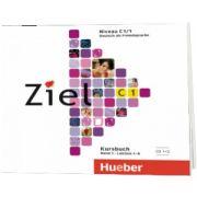 Ziel C1. Band 1. Lektion 1-6. 2 Audio-CDs zum Kursbuch, Rosa Maria Dallapiazza, HUEBER