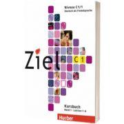 Ziel C1. Band 1. Lektion 1-6. Paket Kursbuch und Arbeitsbuch mit Lerner-CD-ROM, Rosa Maria Dallapiazza, HUEBER