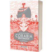 Corabia destinului volumul1 - Cea care isi aminteste (Trilogia Corabiile insufletite, partea a III-a)