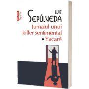 Jurnalul unui killer sentimental