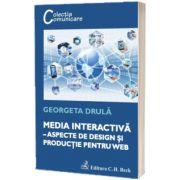 Media interactiva. Aspecte de design si productie pentru web