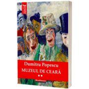 Muzeul de ceara. Vol. 2 - Dumitru Popescu