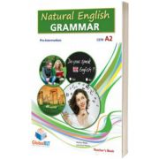 Natural English Grammar 3. Pre-intermediate. Teachers book