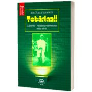 Tobarlanii - Ion Toma Ionescu