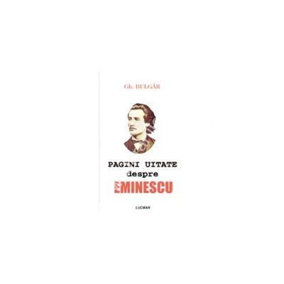 Pagini Uitate Despre Eminescu