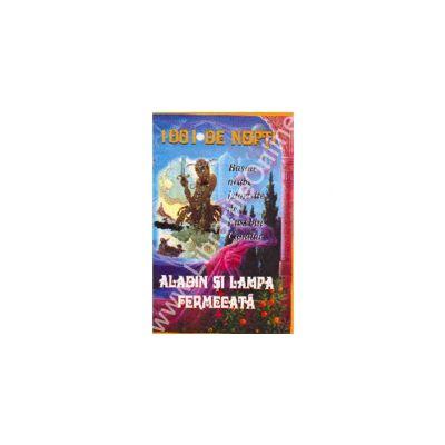 1001 De Nopti - Aladin Si Lampa Fermecata