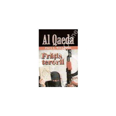 Al Qaeda - Fratia Terorii