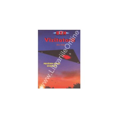 Vizitatorii - Pregatirea Pentru Secolul X X I
