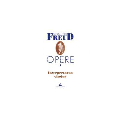Opere, vol. 9 - Interpretarea viselor