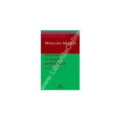 Introducere în terapia psihanalitică. Vol. 1