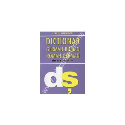 Dictionar German - Roman, Roman - German Scolar