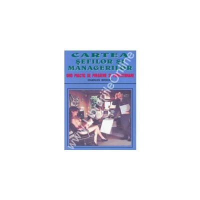 Cartea Sefilor Si A Managerilor