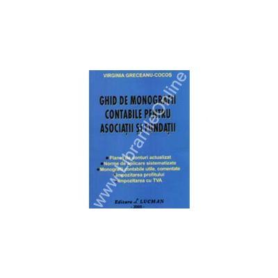 Ghid De Monografii Contabile Pentru Asociatii Si Fundatii