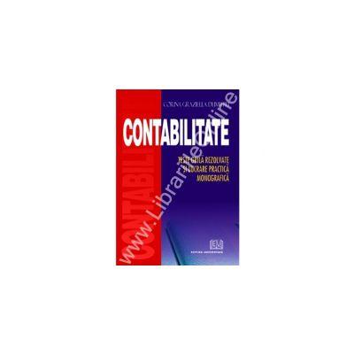 Contabilitate teste grila rezolvate si lucrare practica monografica