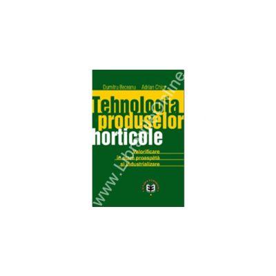 Tehnologia produselor horticole